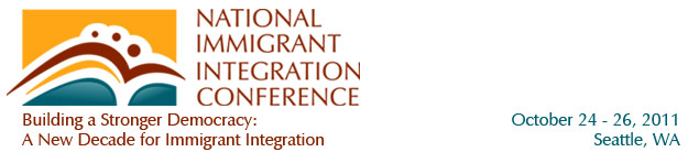 2011 National Immigrant Integration Conference